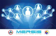 MERSİS – Merkezi Sicil Kayıt Sistemi