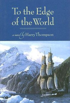 To The Edge Of The World (original title: This Thing of Darkness) by Harry Thompson.  A historical fiction about the voyage of the HMS Beagle, told from the view of its commander Robert Fitzroy.