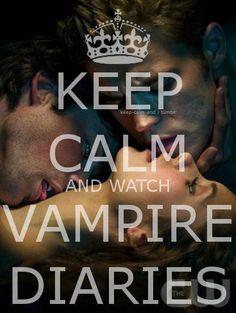 Keep Calm  Watch The Vampire Diaries
