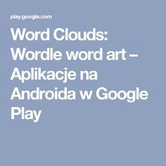 Word Clouds: Wordle word art – Aplikacje na Androida w Google Play