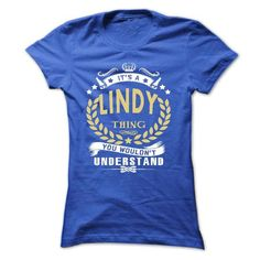 Its a LINDY Thing You Wouldnt Understand - T Shirt, Hoo - #gift for girls #sister gift. GET => https://www.sunfrog.com/Names/Its-a-LINDY-Thing-You-Wouldnt-Understand--T-Shirt-Hoodie-Hoodies-YearName-Birthday-Ladies.html?68278