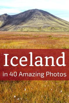 Discover what Iceland Travel looks like with 40 amazing pictures of the Iceland Landscapes - from icebergs to geysers, from glacier to volcanoes... Explore the fire and ice around the island. Includes many of the things to do in Iceland: Skogafoss, Godaos