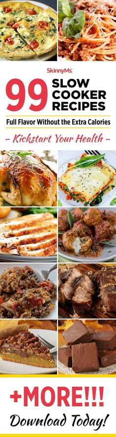 99 Slow Cooker Recipes: Full Flavor Without the Extra Calories.#SkinnyMs