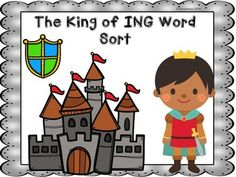 Students sort ING words onto a sorting mat. After words are sorted, students glue ING words onto a recording sheet. A cute King of ING craft is included as well as a King of ING poster.