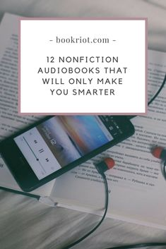 12 nonfiction audiobooks that'll make you smarter -- and that you can listen to on your commute.   Audiobooks | Smart audiobooks | audiobook lists | book lists | recorded books | books for commuting