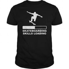 SKATEBOARDING SKILLS LOADING SKATE SKATEBOARDER SKATEBOARD Girl Boy Dad Mom Man Men Woman Women #Skateboarding #tshirts #hobby #gift #ideas #Popular #Everything #Videos #Shop #Animals #pets #Architecture #Art #Cars #motorcycles #Celebrities #DIY #crafts #Design #Education #Entertainment #Food #drink #Gardening #Geek #Hair #beauty #Health #fitness #History #Holidays #events #Home decor #Humor #Illustrations #posters #Kids #parenting #Men #Outdoors #Photography #Products #Quotes #Science…