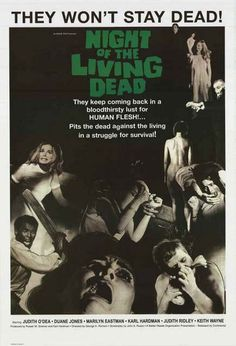 Zombies - They Won't Stay Dead! An awesome movie poster from George A Romero's classic 1968 horror film Night of the Living Dead. Ships fast. 24x36 inches. Need Poster Mounts..? su0196