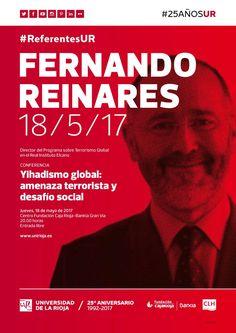 Fernando Reinares, director del Programa sobre Terrorismo Global del Real Instituto Elcano, ofrece el jueves 18 de mayo la conferencia 'Yihadismo global: amenaza terrorista y desafío social', dentro del ciclo #ReferentesUR