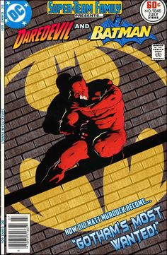 """Super-Team Family: The Lost Issues!: Daredevil and Batman in: """"Gotham's Most Wanted!"""""""