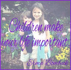 Mother's Day Quote - Erma Bombeck