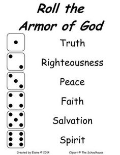 "Roll the Armor of God - Kind of Like the ""Cootie"" game, but you roll to dress your doll with the armor of God! :)"