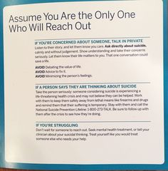 This from American Foundation of Suicide Prevention, Talk Saves Lives brochure
