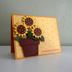 handmade card ... flowerpot of Cricut cut sunflowers ... Walk in My Garden cartridge ... luv the golden colors and depth from sponging edges of the flowers ...