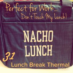 Thirty-One Lunch Break Thermal for the hubby :) www.mythirtyone.com/lorikuramoto