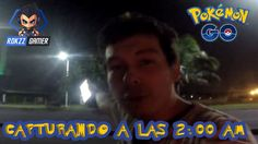 QUITANDO GYM EN POKÉMON GO A LAS 2:00 AM | Rokzz Gamer
