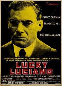 Lucky Luciano. Nueva York, 11 de febrero de 1946. El gángster Lucky Luciano, principal responsable, en los años 30, de los sangrientos enfrentamientos entre distintas bandas mafiosas, es expulsado de los Estados Unidos.