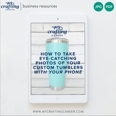 Give your custom tumbler photos an upgrade and catch the eye of potential buyers. Learn how to take photos of your craft products with your camera phone. From setup to editing, I cover all the details to help you take photos of your craft products.