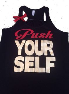 Push Yourself- Ruffles with Love - Racerback Tank - Womens Fitness - W