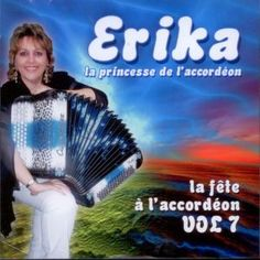 LA FETE A L'ACCORDEON VOL 7 - ERIKA sur CDMC.fr