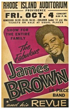 """JAMES BROWN Concert Poster 1969 Rhode Island $8.00 • 100% Mint unused condition • Well discounted price + we combine shipping • Click on image for awesome view • Poster is 12"""" x 18"""" • Semi-Gloss Finish • Great Music Collectible - superb copy of original • Usually ships within 72 hours or less with tracking. • Satisfaction guaranteed or your money back.Go to: Sportsworldwest.com"""