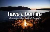 Summer bucket list idea - Have a bonfire