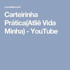 Carteirinha Prática(Atliê Vida Minha) - YouTube