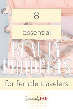 Travel is something every woman needs to do more of! Though actually packing for a trip can be less than glamorous here are some beauty products jet-setting female travelers won't leave home without!  #travelbeauty #beautyproducts #travelessentials #beautytogo #skincareproducts #skincaretips #femaletravelers