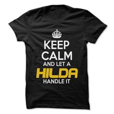 Cool #TeeForHilda Keep Calm And Let… - Hilda Awesome Shirt - (*_*)