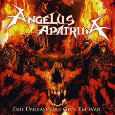 Angelus Apatrida - Evil Unleashed/Give Em War