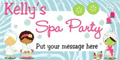 Ooh La La, a day in the Spa. Personalized Birthday Banner.