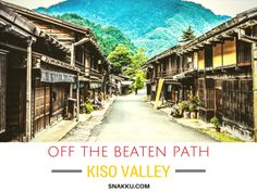 Off The Beaten Path: Travel Back to the Days of the Samurai. Japanese Travel guide to overlooked places in Japan.