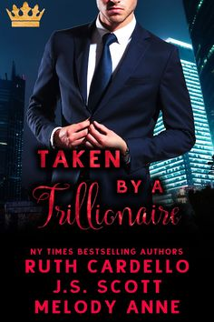 Taken By A Trillion Aire Is On sale for only 99C  Limited time only!  Synopsis  Three New York Times and USA Today bestselling authors.  One wild project.  Taken by a Trillionaire is an escapism fantasy that was born at a party at RWA. Over cocktails J.S. Scott Melody Anne and Ruth Cardello laughed as they plotted this book with the help of two industry friends Chris and Brian.  If you are looking for a historically accurate representation of a monarchy or a serious depiction of how royals…