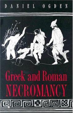 Library Genesis: Daniel Ogden - Greek and Roman Necromancy