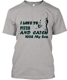 Pitch&Catch With My Son | Teespring