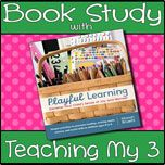 Playful Learning Book Study  Chapter 1: Nurturing Young Authors