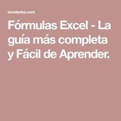 Fórmulas Excel - La guía más completa y Fácil de Aprender.