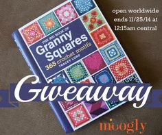 The Big Book of Granny Squares - Giveaway on Moogly!