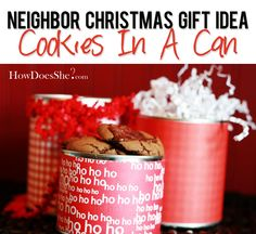 #27 Neighbor Christmas Gift Idea – Cookies in a Can via @howdoesshe