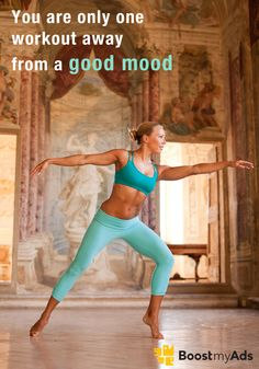 You are only one workout away from GOOD MOOD