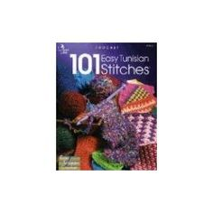 101 Easy Tunisian Stitches: Crochet