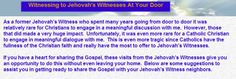 How CATHOLIC s can speak to JEHOVAH WITNESSES  that come to your door. Created by a FORMER JW.