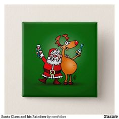 Santa Claus and his Reindeer Button.  #santa #button #santaclaus #reindeer #gift #gifts #christmasgifts #Zazzle #Cardvibes #Tekenaartje #SOLD