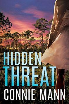 Hidden Threat by Connie Mann https://www.amazon.com/dp/B01NANIKWE/ref=cm_sw_r_pi_dp_x_5hjizbENPKE2C
