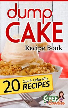 Dump Cake Recipe Book