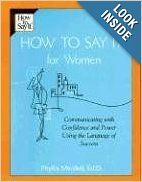 Leadership Academy Book? How to Say It For Women: Communicating with Confidence and Power Using the Language of Success: Phyllis Mindell: 9780735202221: Amazon.com: ...