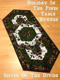 Sister Of The Divide: Free Tutorial - Holiday In The Pines Table Runner and A Bit About Gold Country Quilted Table Runners Christmas, Christmas Runner, Table Runner And Placemats, Christmas Placemats, Table Runner Tutorial, Table Runner Pattern, Pine Table, A Table, Small Quilt Projects