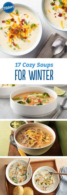 17 Cozy Soups for Winter - It may be freezing outside, but it's warm inside these bowls of soup. We've got everything from One-Pot Lasagna Soup to a Quick Coconut Curry.