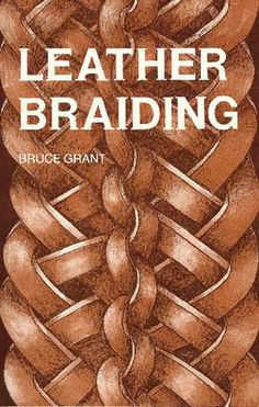Paracord Braiding Techniques  Encyclopedia of Rawhide and Leather Braiding