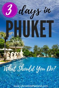 Spending 3 days in Phuket and you want to make the most of it. We explore what you can do in 3 days in Phuket - where to stay, what to do, what to see, how to pack it all in! #Phuket