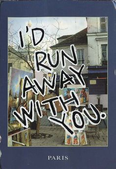 """""""I'd run away with you by my side... I know I always loved you."""""""